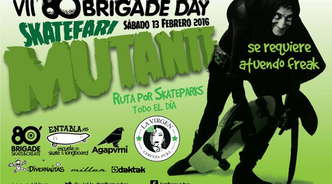 VII 80 Brigade Day. Skatefari mutante