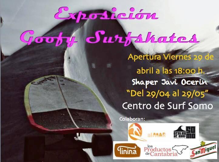 Exposicion Goofy Surfskates