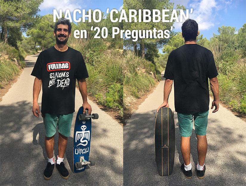 nacho caribbean en 20 preguntas