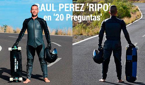 40sk8-Raul-Perez-Ripo-en-20-preguntas-destacada