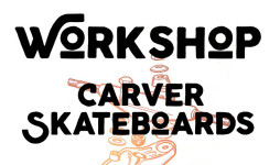 Workshop-Carver-Skateboards-en-Toxic-World-Boardshop