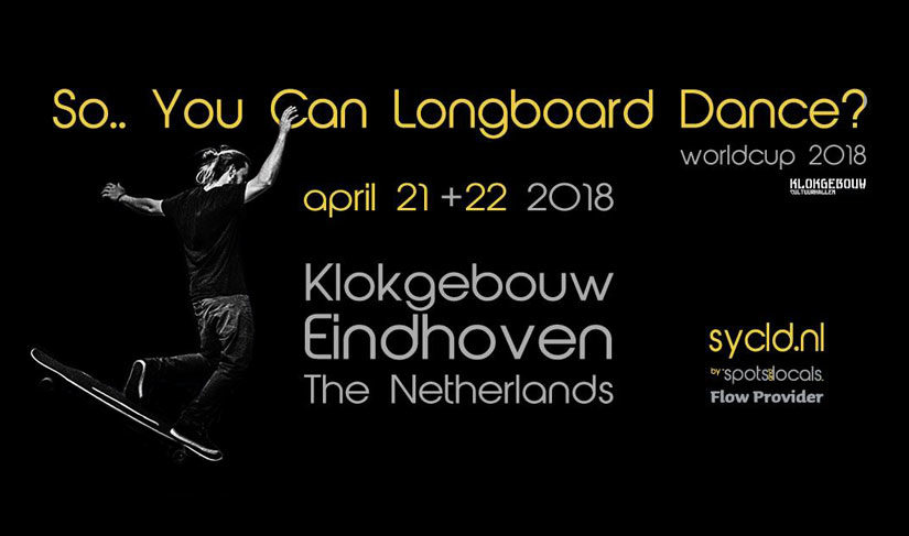 So You Can Longboard Dance 2018