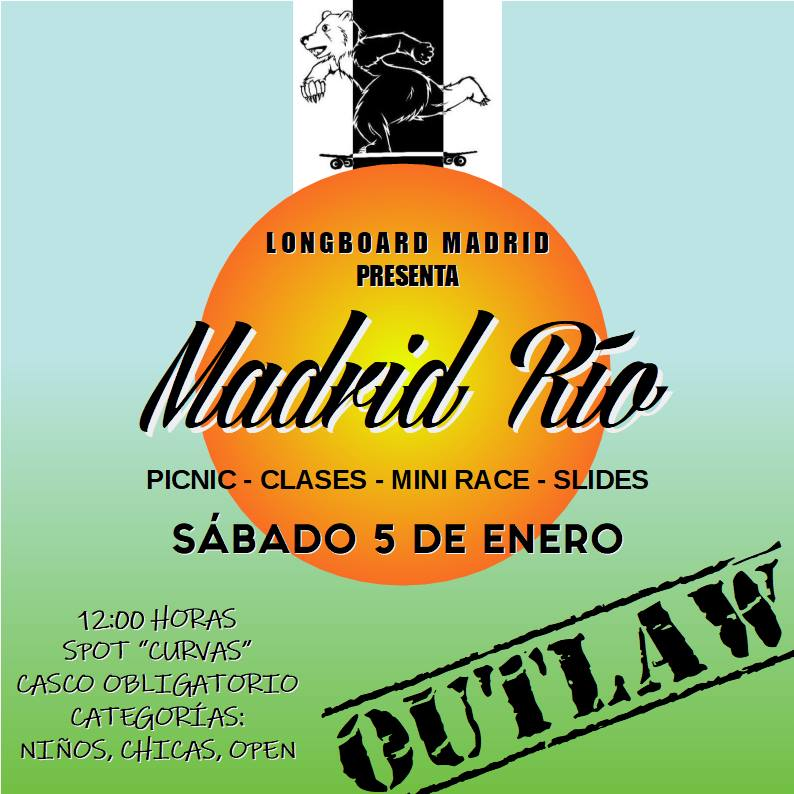 Madrid Rio Outlaw Longboard Madrid
